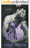 Shot in the Dark: A Caffeinated Cowboy Romance (Worth the Wait Book 1)