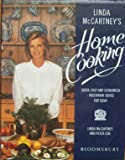 Linda McCartney's Home Cooking: Quick, Easy and Economical, Vegetarian Dishes for Today
