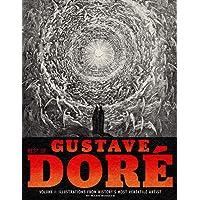 Best of Gustave Doré Volume 1: Illustrations from History's Most Versatile Artist