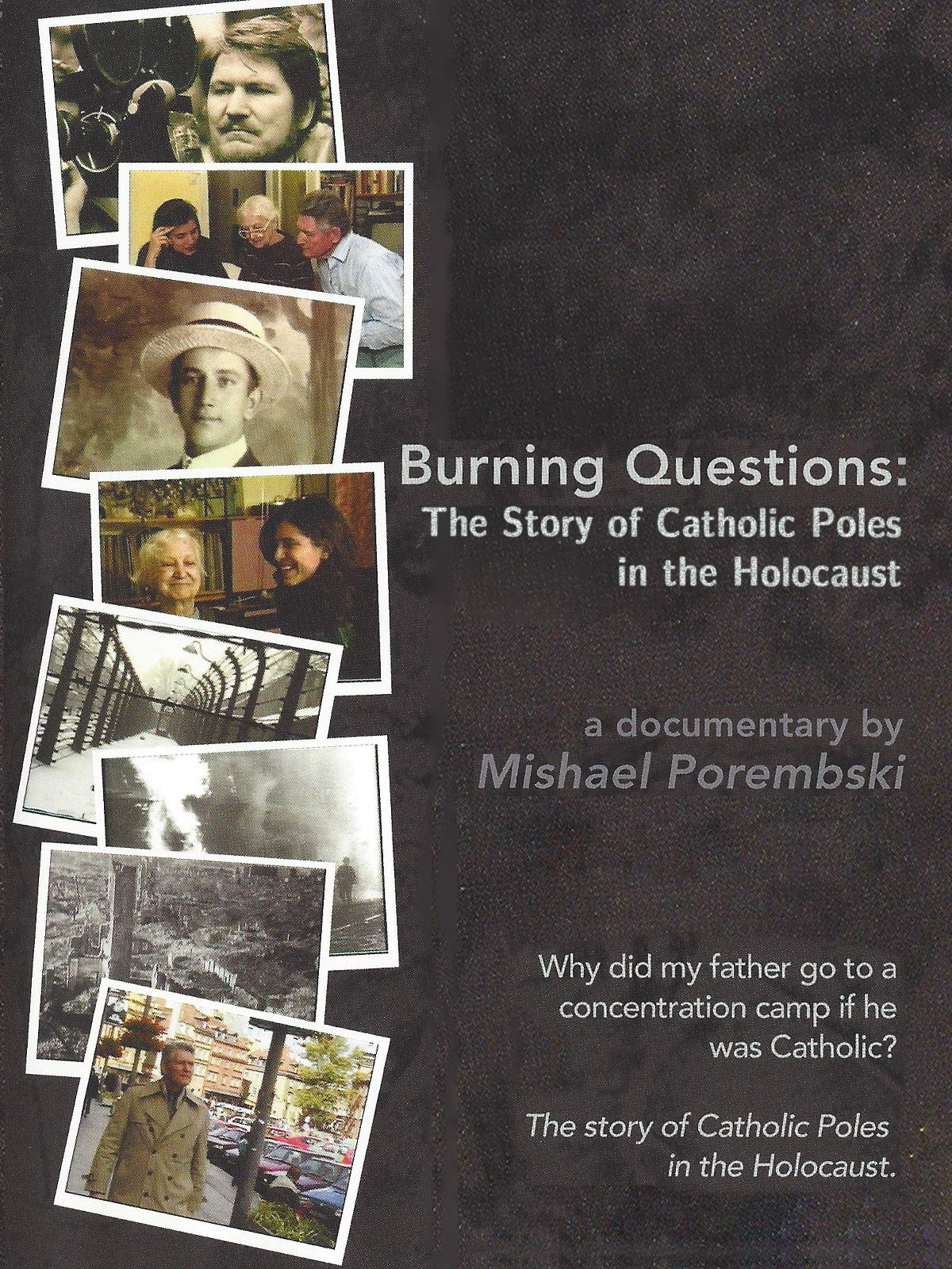 Burning Questions: The Story of Catholic Poles in the Holocaust