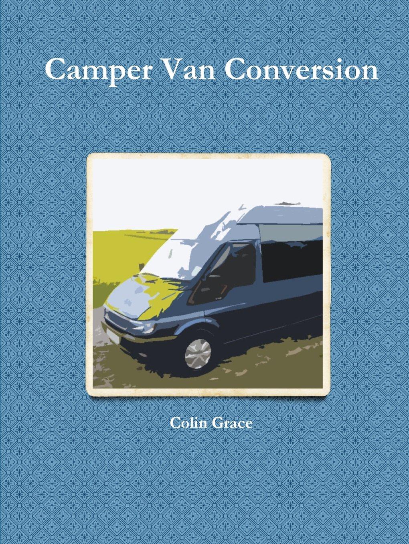 Read Online Camper Van Conversion ebook