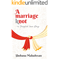 A Marriage Knot: a tangled love story