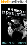An Ounce of Prevention (Jerry Newton Mysteries)