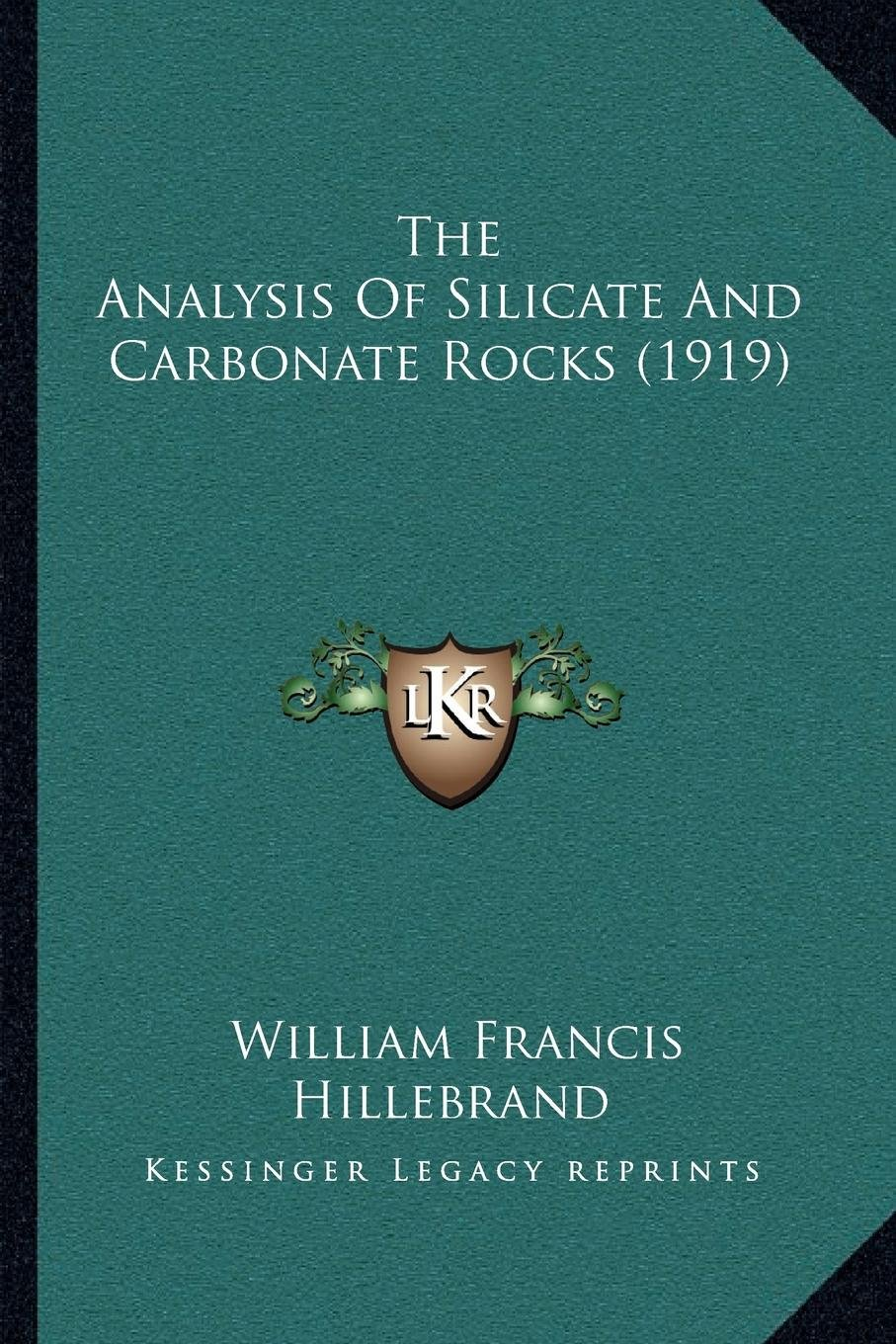 The Analysis Of Silicate And Carbonate Rocks (1919) pdf