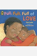 Full, Full, Full of Love Paperback