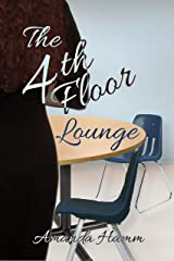 The 4th Floor Lounge Kindle Edition