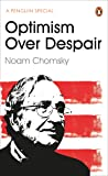 Optimism Over Despair