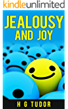Jealousy and Joy