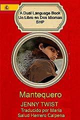Mantequero : English/Spanish (Dual Language Books/ Libros de Dos Idiomas SHP Book 2) Kindle Edition