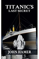Titanic's Last Secret Kindle Edition