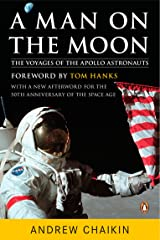A Man on the Moon: The Voyages of the Apollo Astronauts Paperback