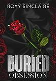 Buried Obsession: A Dark Captive Romance