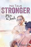 Stronger: Mia & Josh (Naples-Pier-Reihe 2)