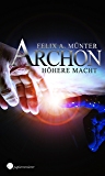 Höhere Macht: Science Fiction (Archon)