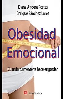 Obesidad emocional (Salud y Bienestar) (Spanish Edition)