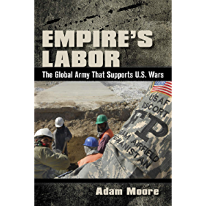 Empire's Labor: The Global Army That Supports U.S. Wars