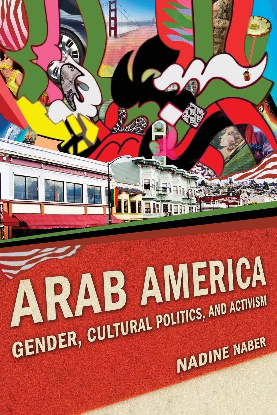 Download Arab America: Gender, Cultural Politics, and Activism (Nation of Nations) PDF