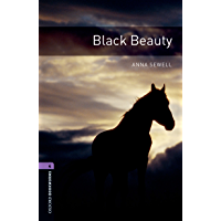 Black Beauty Level 4 Oxford Bookworms Library (English Edition)