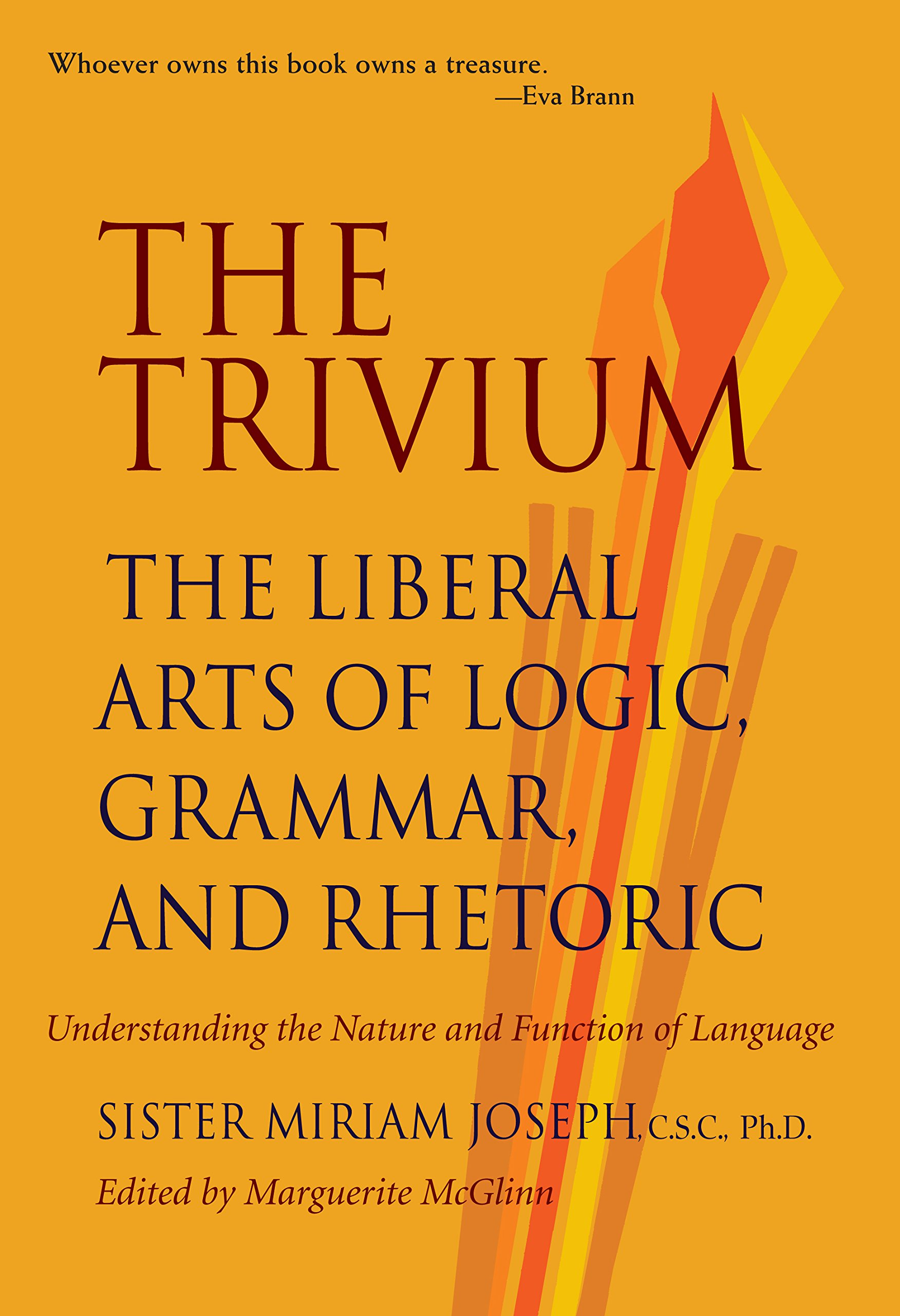 Trivium: The Liberal Arts of Logic, Grammar & Rhetoric: The Liberal Arts of Logic, Grammar and Rhetoric: Amazon.es: Sister Miriam Joseph: Libros en idiomas ...