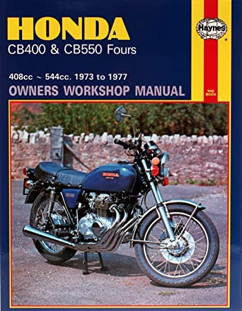 haynes manual honda cb400 cb550 fours 73 77 each amazon co uk rh amazon co uk 1978 Honda CB400 1978 Honda CB400