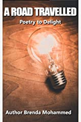 A Road Travelled: Poetry to Delight Kindle Edition