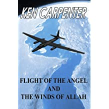 Flight of the Angel and The Winds of Allah (Flight of the Angel Series Book 1)