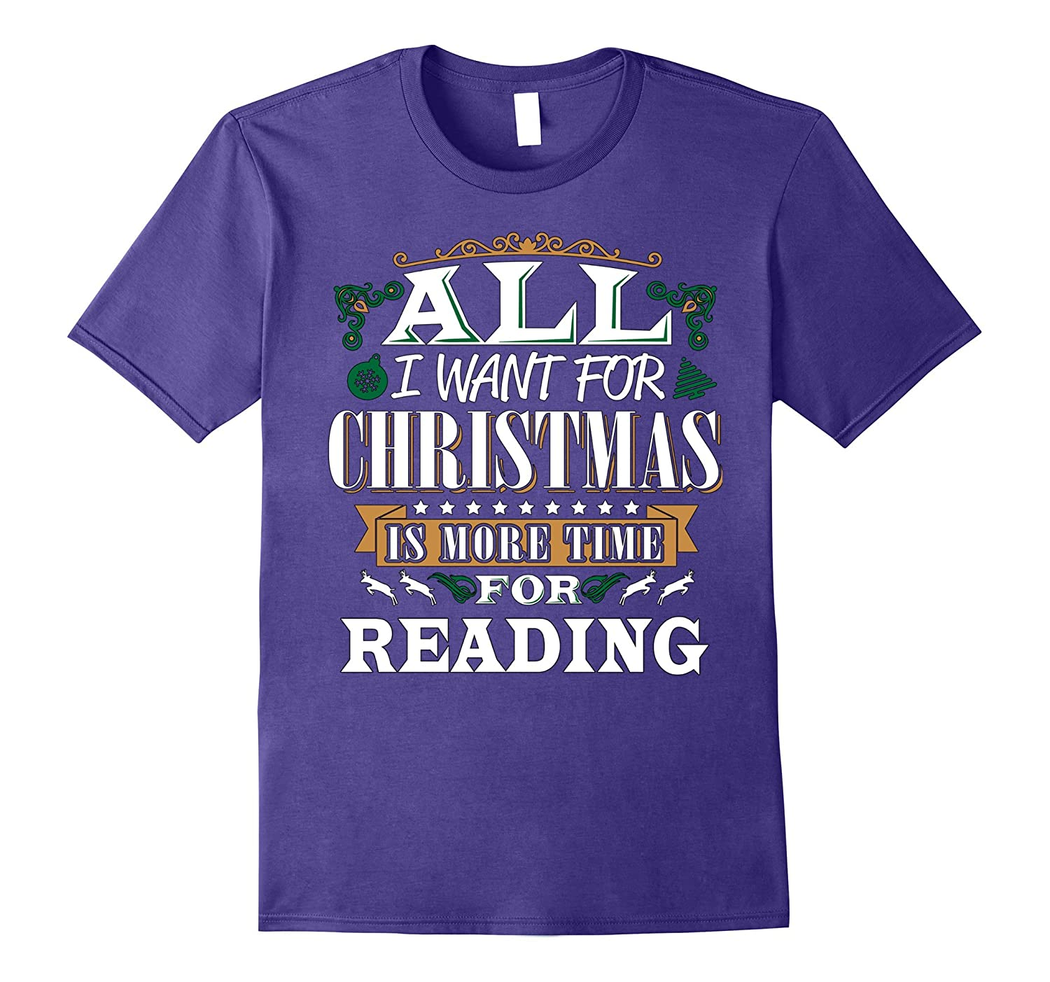 All I Want For Christmas is Time for Reading Funny T Shirt-FL