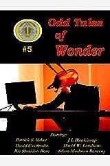 Odd Tales of Wonder Magazine #5 Kindle Edition