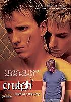 Crutch (Director's Cut)