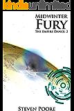 Midwinter Fury (The Empire Dance Book 2)