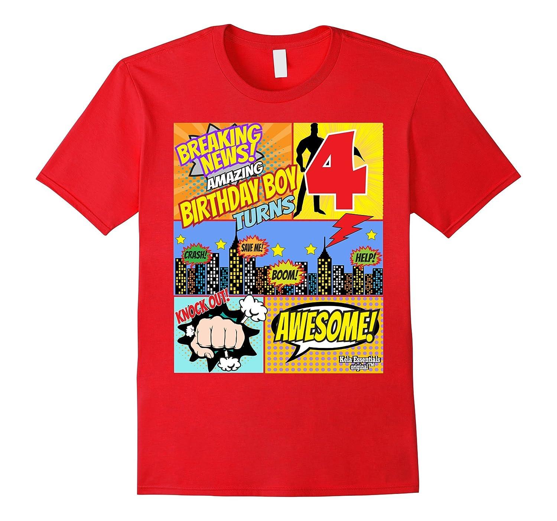 Superhero Birthday Shirt Boys 4 Amazing Awesome Super TD