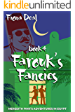Farouk's Fancies - Book 4 of Meredith Pink's Adventures in Egypt: A mystery of modern and ancient Egypt