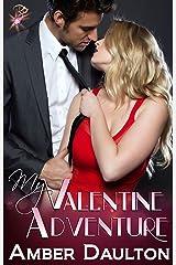 My Valentine Adventure (Contemporary Romance) by Amber Daulton