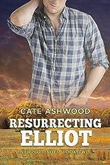 Resurrecting Elliot (Newport Boys Book 2) Kindle Edition