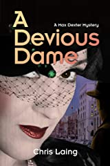 A Devious Dame (A Max Dexter Mystery Book 4) Kindle Edition