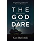 The God Dare: Will You Choose to Believe the Impossible? (English Edition)