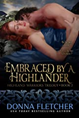 Embraced By A Highlander (Highland Warriors Trilogy Book 2) Kindle Edition
