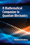 A Mathematical Companion to Quantum Mechanics (Dover Books on Physics)