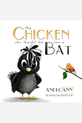 The Chicken who Thought She Was a Bat: A Funny Farm Book for Kids (Critter Creek Farm 2) Kindle Edition