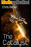 The Catalyst (Targon Tales Book 1)