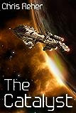 The Catalyst (Targon Tales Book 2)