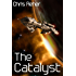 The Catalyst (Targon Tales Book 1) (English Edition)