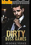 Dirty Boss Games: A Standalone BWWM Romance (Shameless Desires)