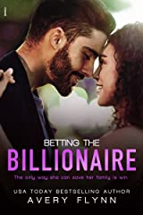 Betting the Billionaire (Entangled Indulgence) Kindle Edition