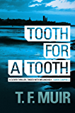 Tooth for a Tooth (DCI Andy Gilchrist Book 3)
