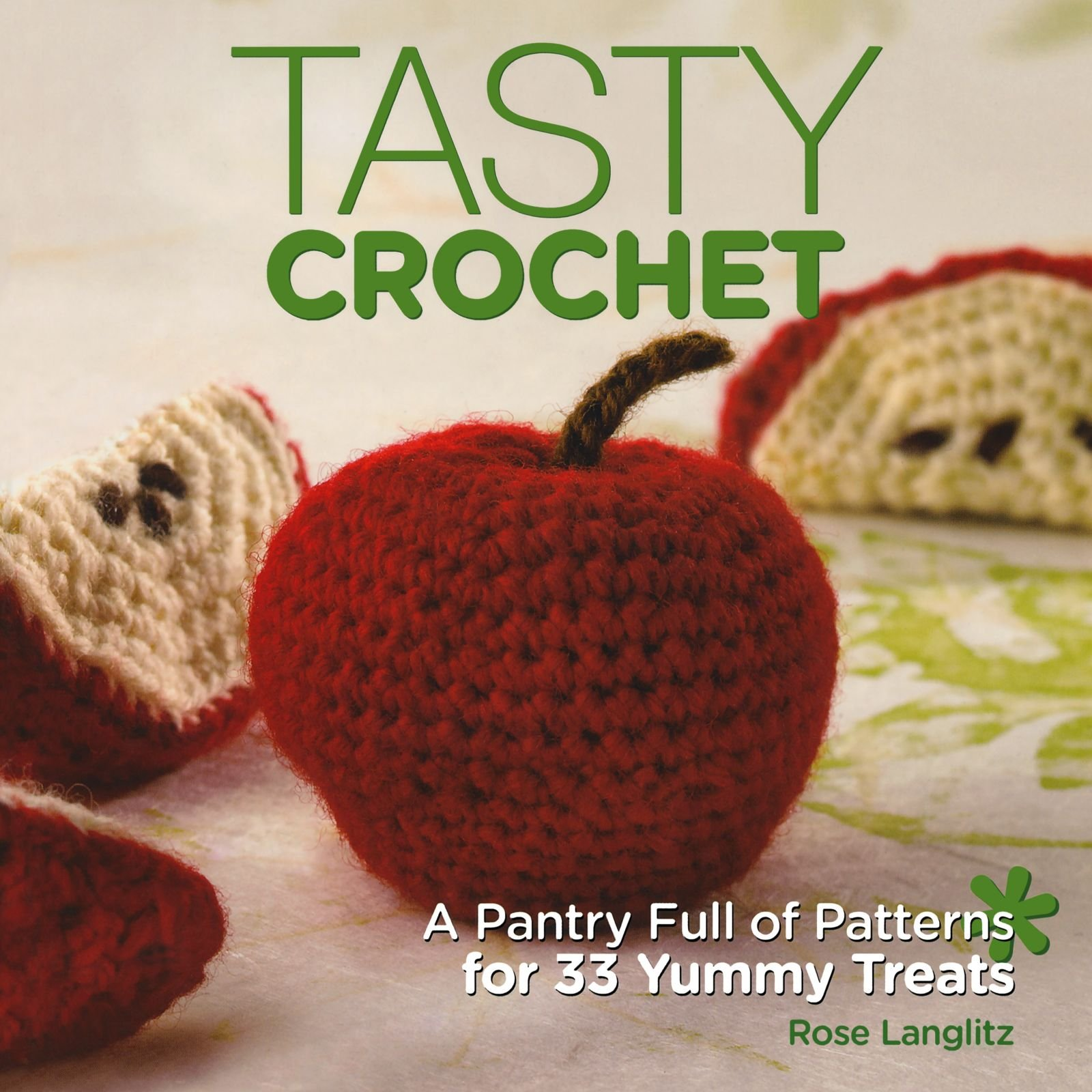 tasty-crochet-a-pantry-full-of-patterns-for-33-tasty-treats