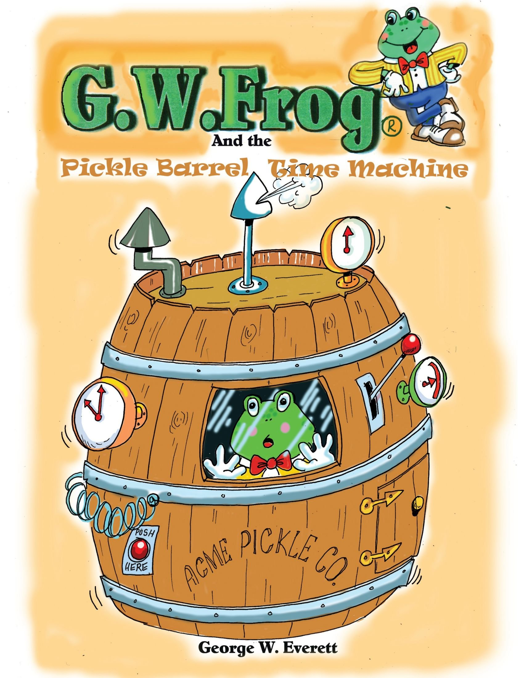 G.W. Frog and the Pickle Barrel Time Machine pdf