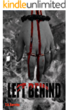 Left Behind: The Suburban Dead (Book One)