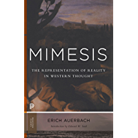 Mimesis: The Representation of Reality in Western Literature - New and Expanded Edition (Princeton Classics Book 1)