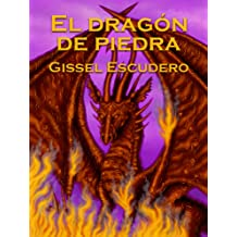 El dragón de piedra (Spanish Edition) Jul 21, 2012